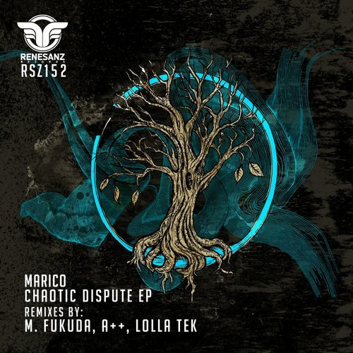 Marico – Chaotic Dispute EP [RSZ152]